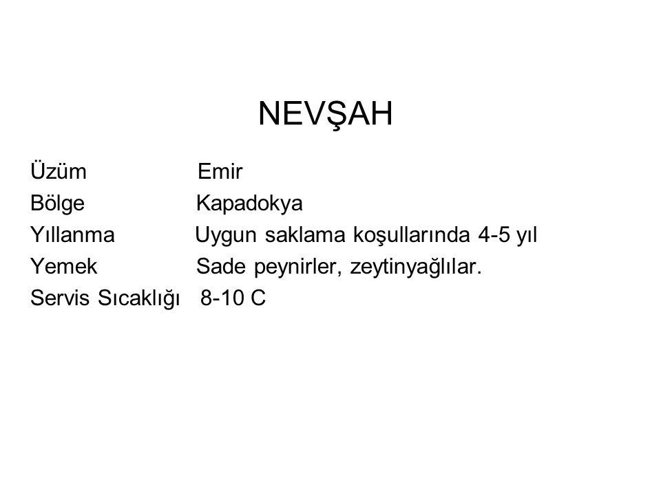 NEVŞAH Üzüm Emir Bölge Kapadokya
