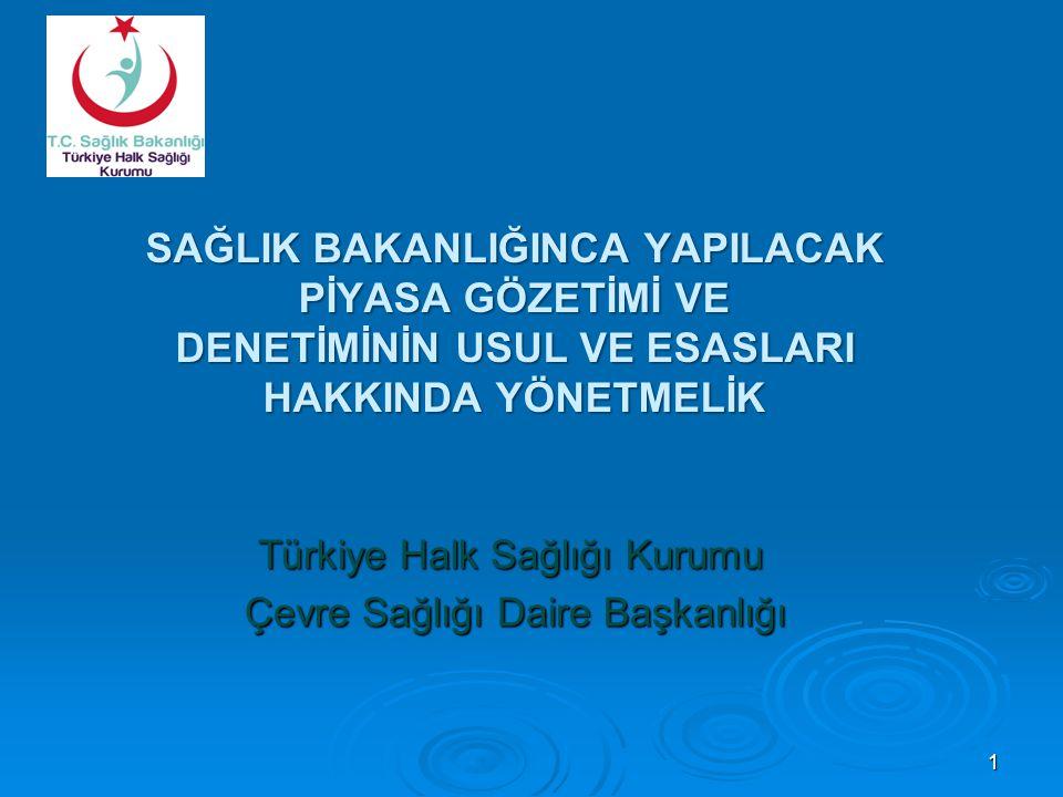 Türkiye Halk Sağlığı Kurumu Çevre Sağlığı Daire Başkanlığı