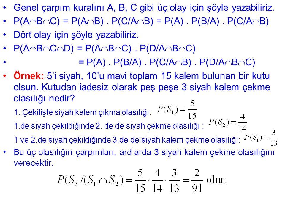 Genel çarpım kuralını A, B, C gibi üç olay için şöyle yazabiliriz.