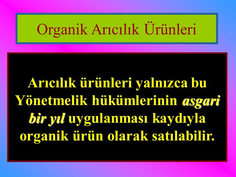 Organik Arıcılık Ürünleri