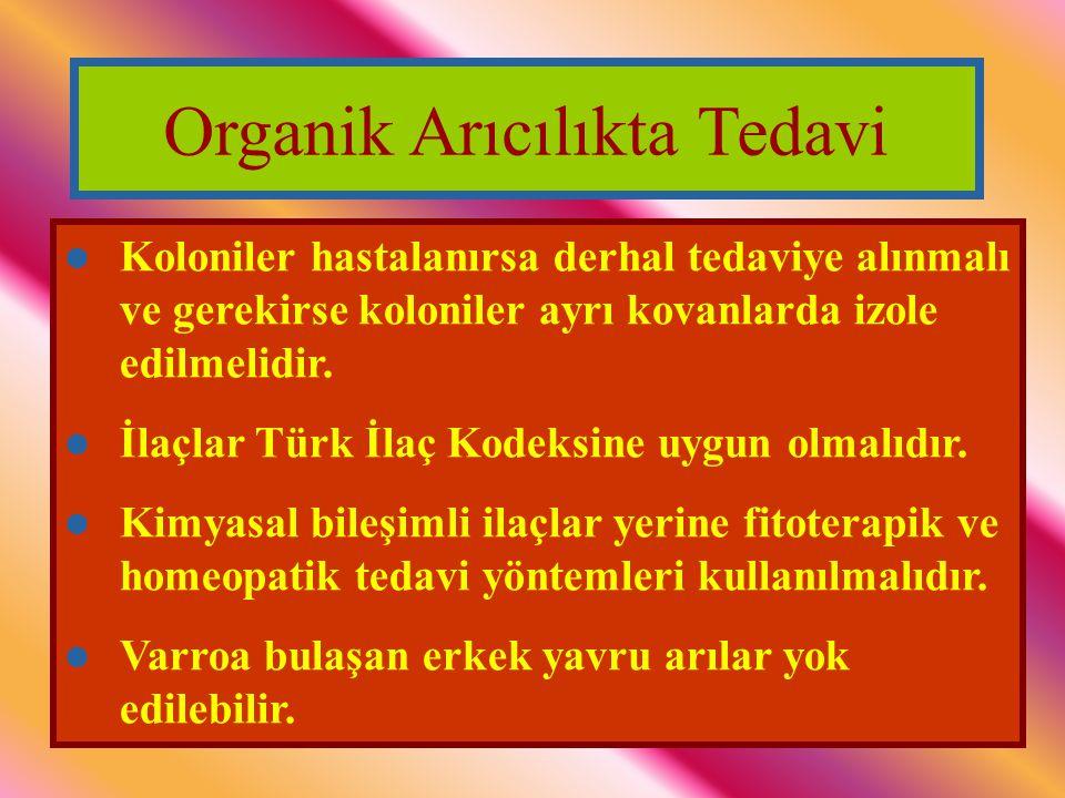 Organik Arıcılıkta Tedavi