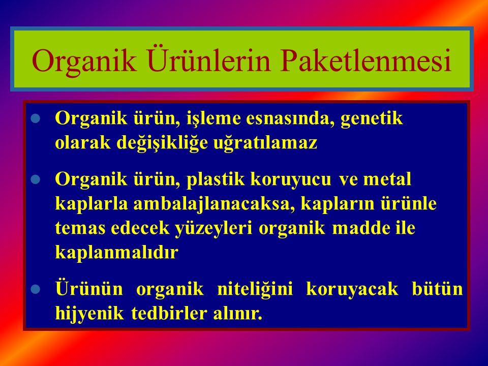 Organik Ürünlerin Paketlenmesi