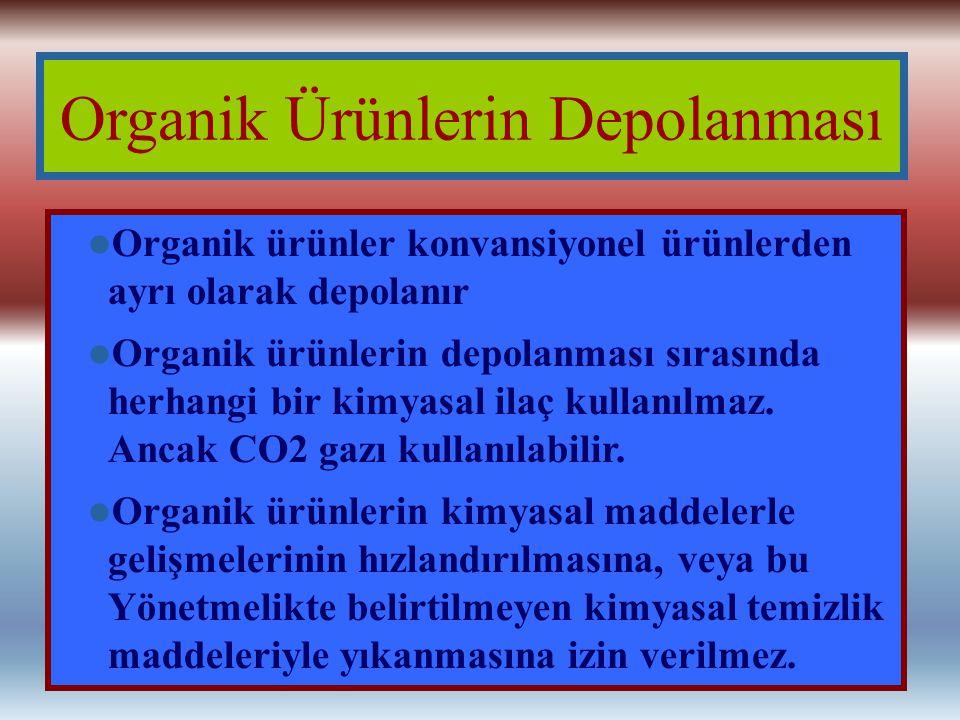 Organik Ürünlerin Depolanması