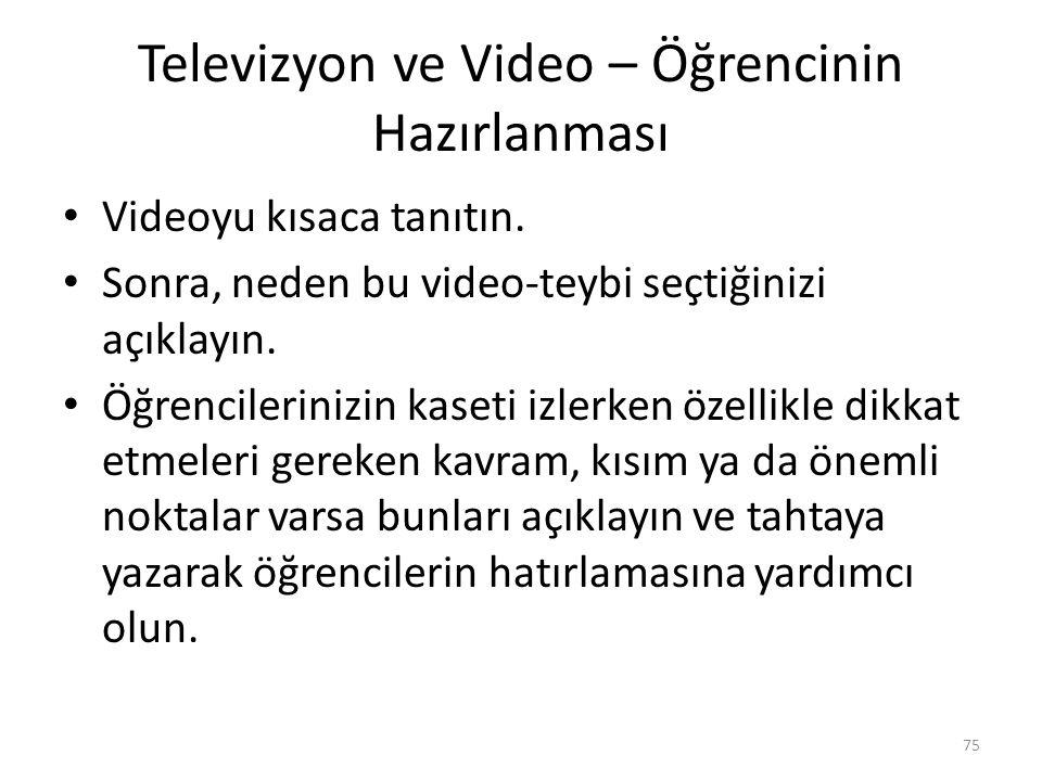 Televizyon ve Video – Öğrencinin Hazırlanması
