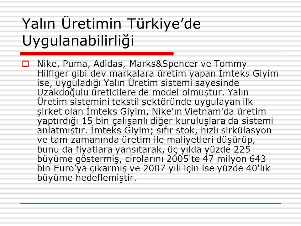 Yalın Üretimin Türkiye'de Uygulanabilirliği