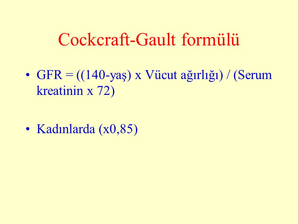 Cockcraft-Gault formülü
