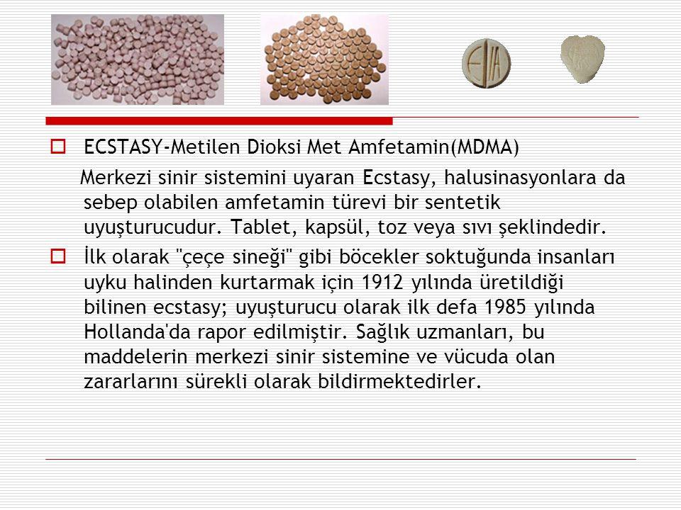 ECSTASY-Metilen Dioksi Met Amfetamin(MDMA)
