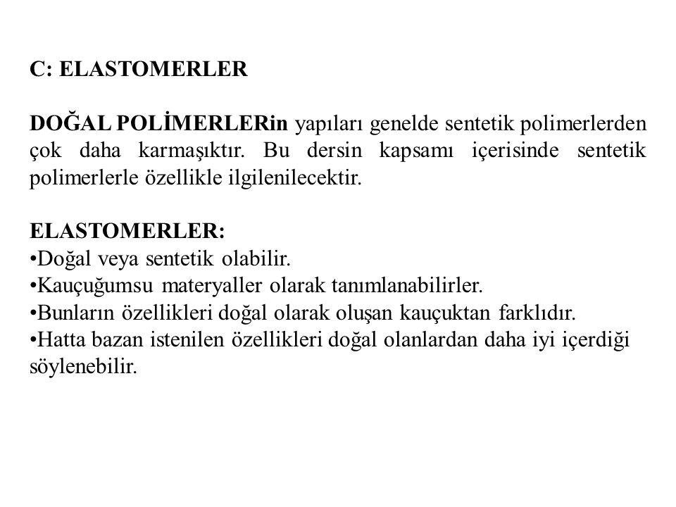 C: ELASTOMERLER