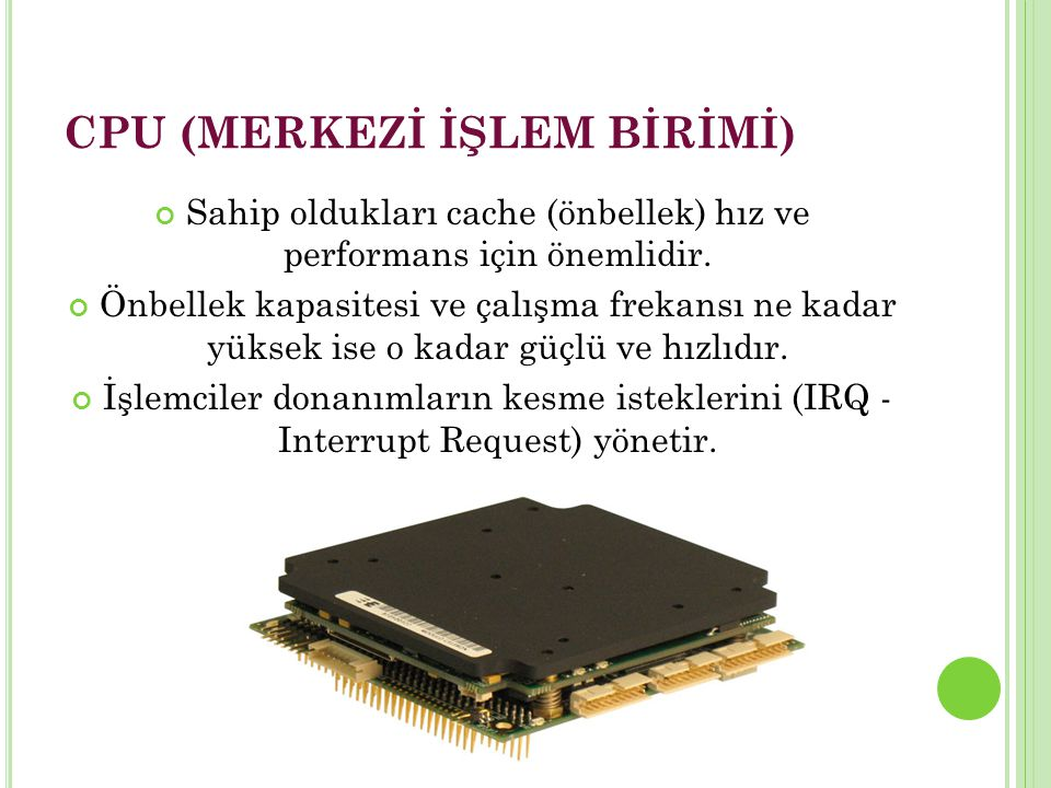 CPU (MERKEZİ İŞLEM BİRİMİ)