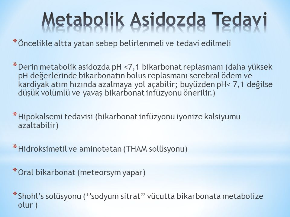 Metabolik Asidozda Tedavi