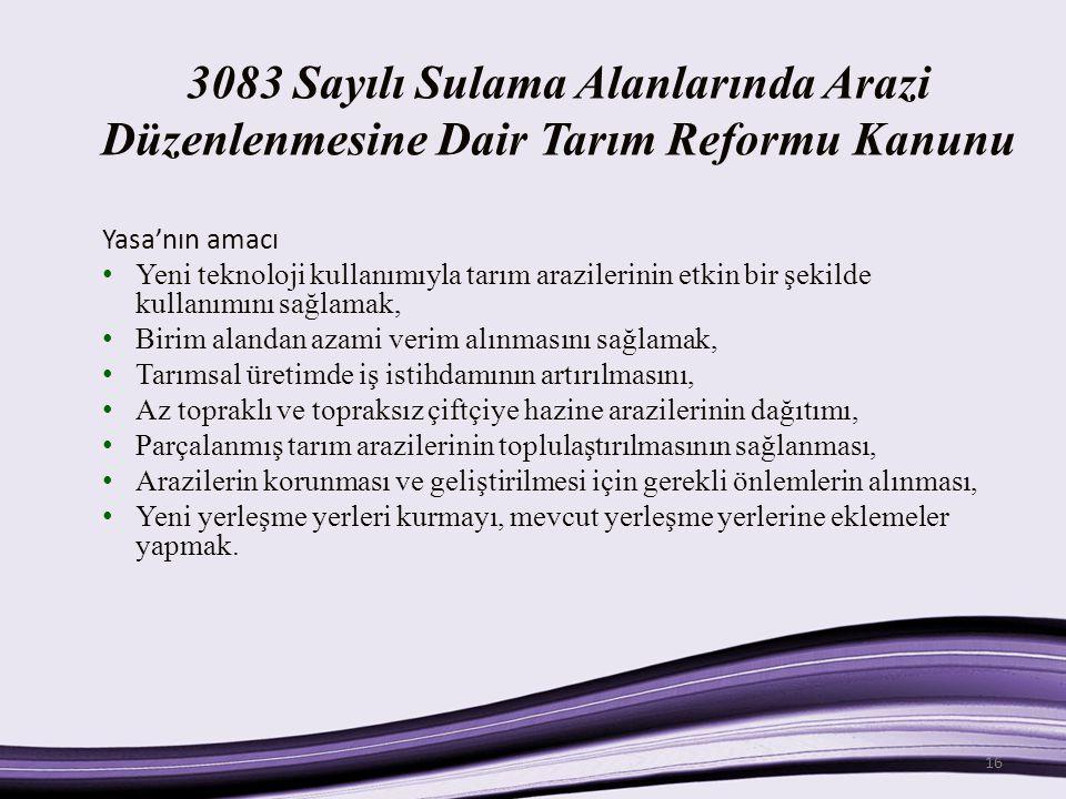 3083 Sayılı Sulama Alanlarında Arazi Düzenlenmesine Dair Tarım Reformu Kanunu