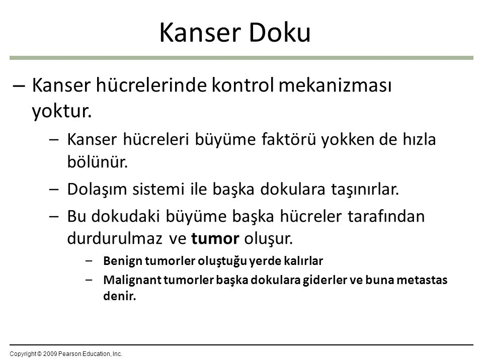 Kanser Doku Kanser hücrelerinde kontrol mekanizması yoktur.