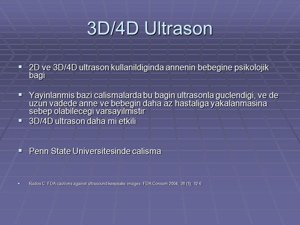3D/4D Ultrason 2D ve 3D/4D ultrason kullanildiginda annenin bebegine psikolojik bagi.