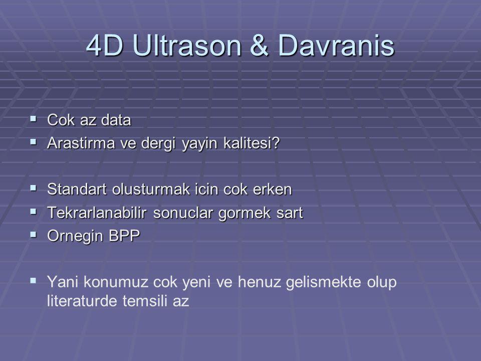 4D Ultrason & Davranis Cok az data Arastirma ve dergi yayin kalitesi