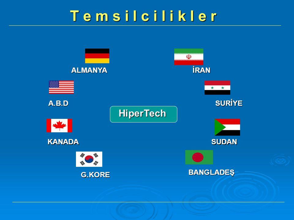 T e m s i l c i l i k l e r HiperTech ALMANYA İRAN A.B.D SURİYE KANADA