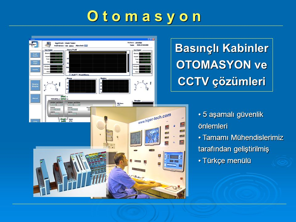 Basınçlı Kabinler OTOMASYON ve CCTV çözümleri