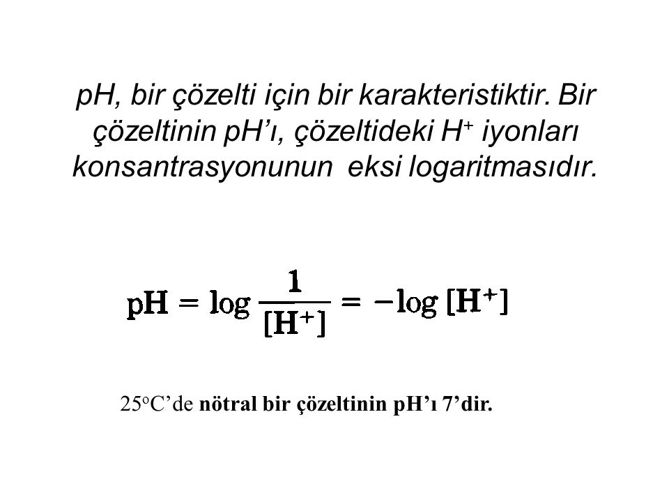 pH, bir çözelti için bir karakteristiktir