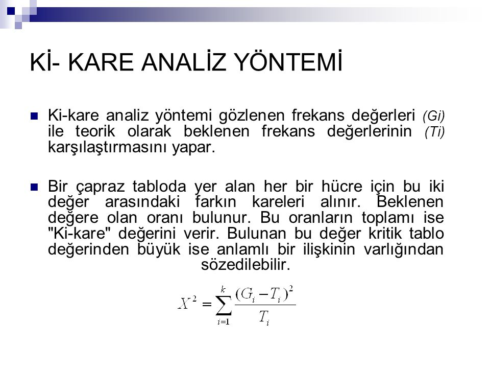 Kİ- KARE ANALİZ YÖNTEMİ