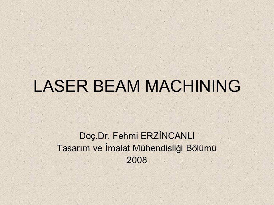 Doç.Dr. Fehmi ERZİNCANLI Tasarım ve İmalat Mühendisliği Bölümü 2008
