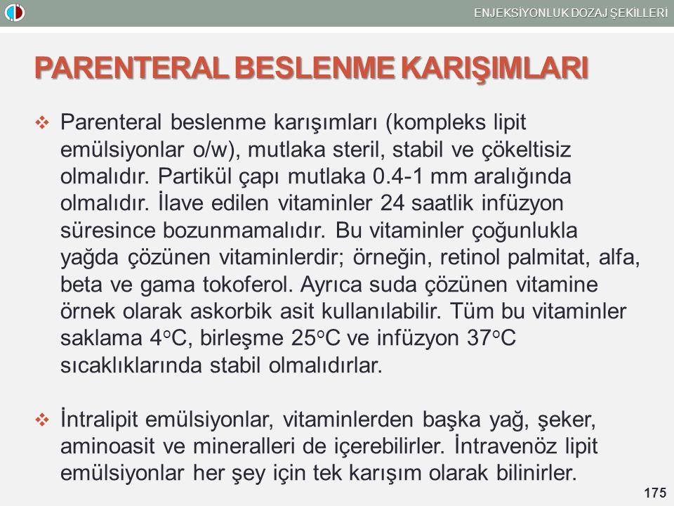 PARENTERAL BESLENME KARIŞIMLARI