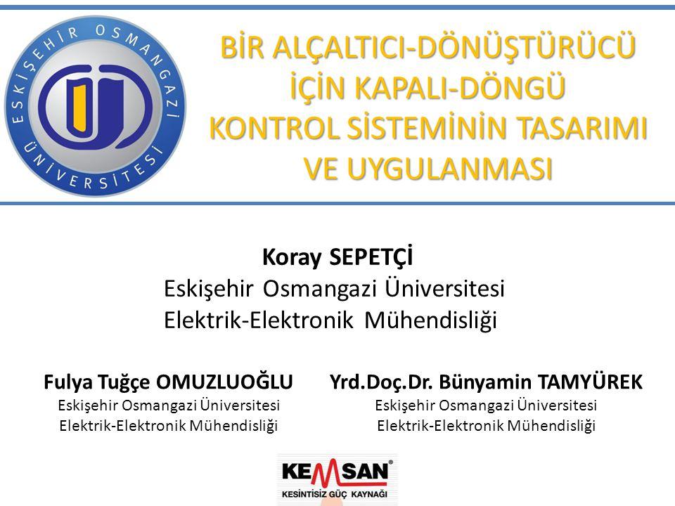 Fulya Tuğçe OMUZLUOĞLU Yrd.Doç.Dr. Bünyamin TAMYÜREK