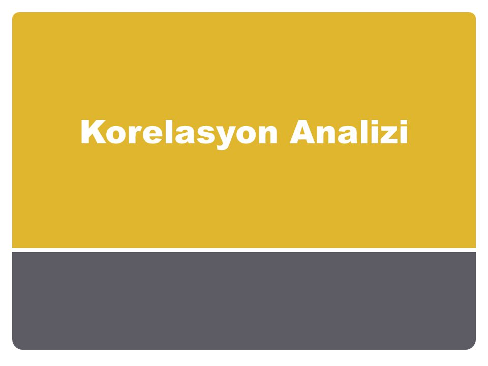 Korelasyon Analizi