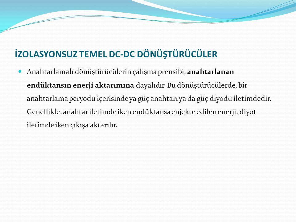 İZOLASYONSUZ TEMEL DC-DC DÖNÜŞTÜRÜCÜLER