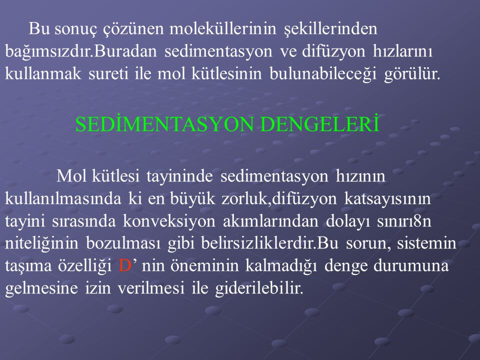 SEDİMENTASYON DENGELERİ