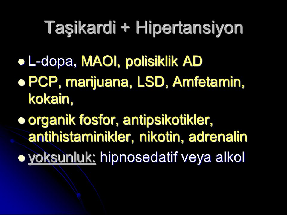 Taşikardi + Hipertansiyon