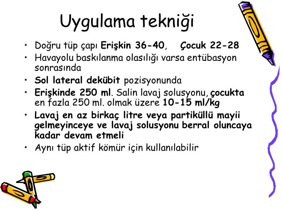 Uygulama tekniği Doğru tüp çapı Erişkin 36-40, Çocuk 22-28