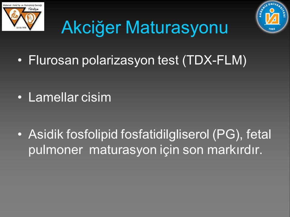 Akciğer Maturasyonu Flurosan polarizasyon test (TDX-FLM)