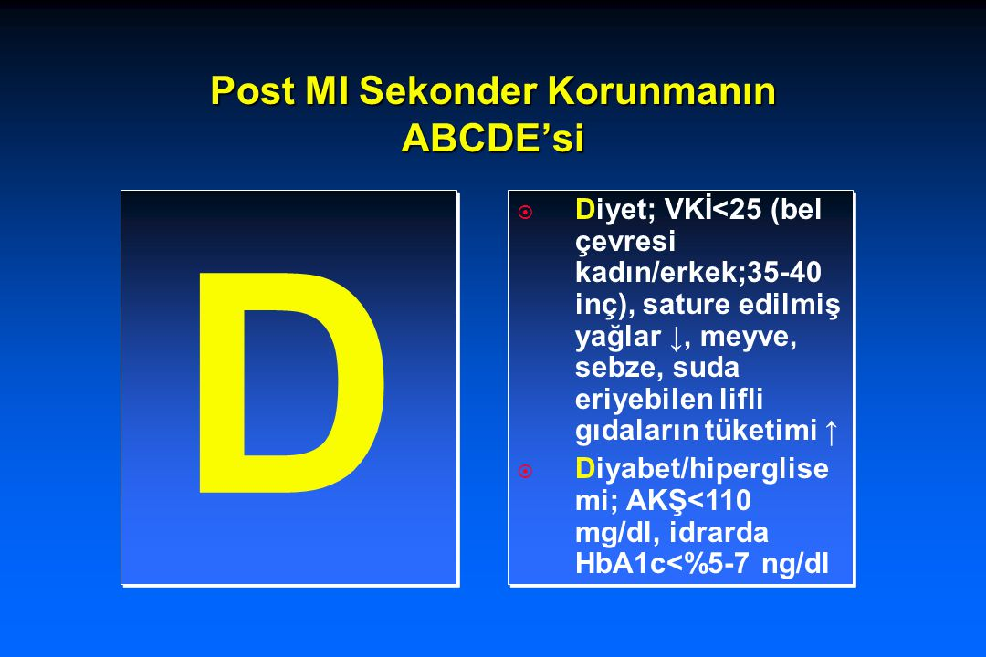 Post MI Sekonder Korunmanın ABCDE'si