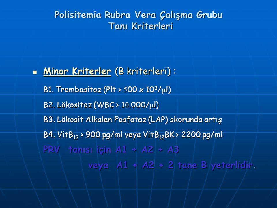 Polisitemia Rubra Vera Çalışma Grubu Tanı Kriterleri