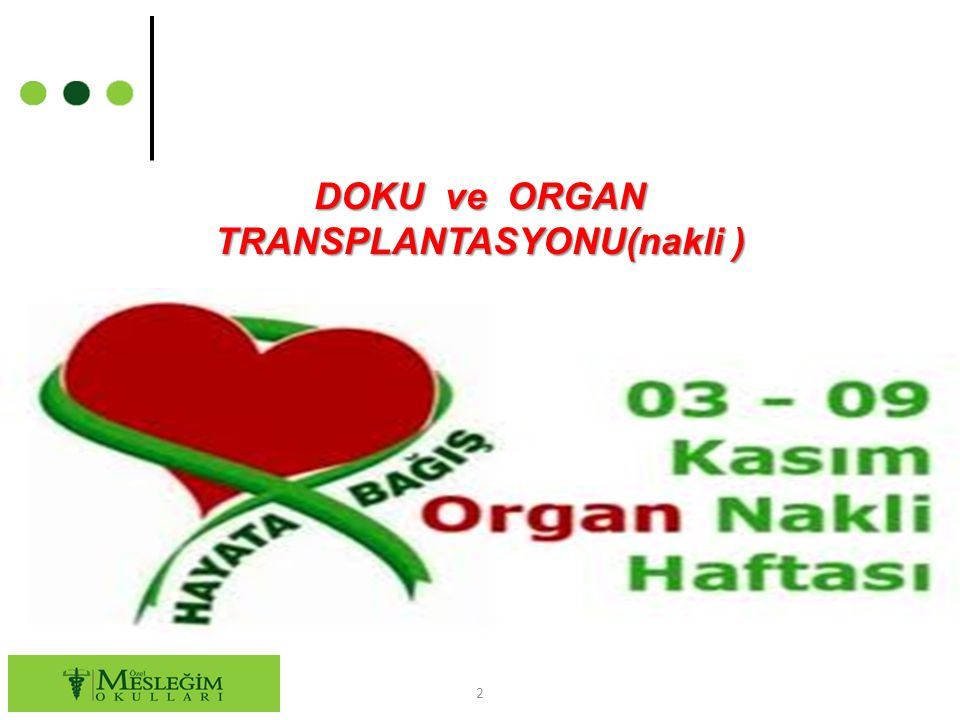 DOKU ve ORGAN TRANSPLANTASYONU(nakli )