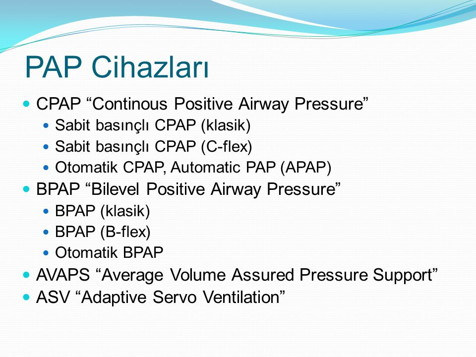 PAP Cihazları CPAP Continous Positive Airway Pressure
