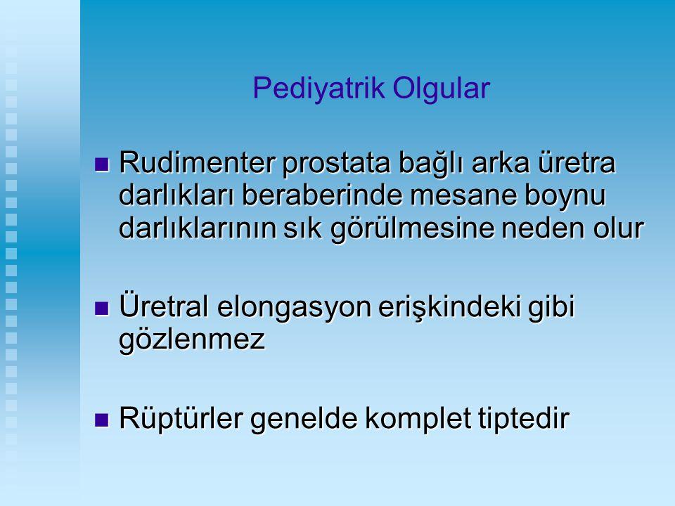 Pediyatrik Olgular Rudimenter prostata bağlı arka üretra darlıkları beraberinde mesane boynu darlıklarının sık görülmesine neden olur.