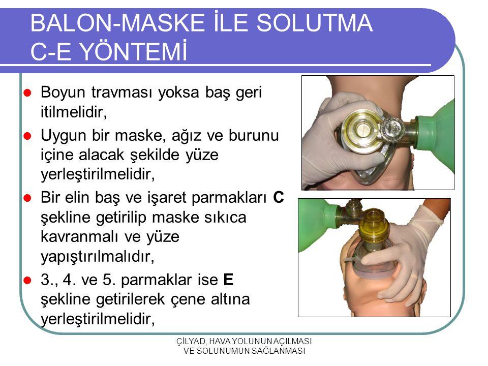 BALON-MASKE İLE SOLUTMA C-E YÖNTEMİ