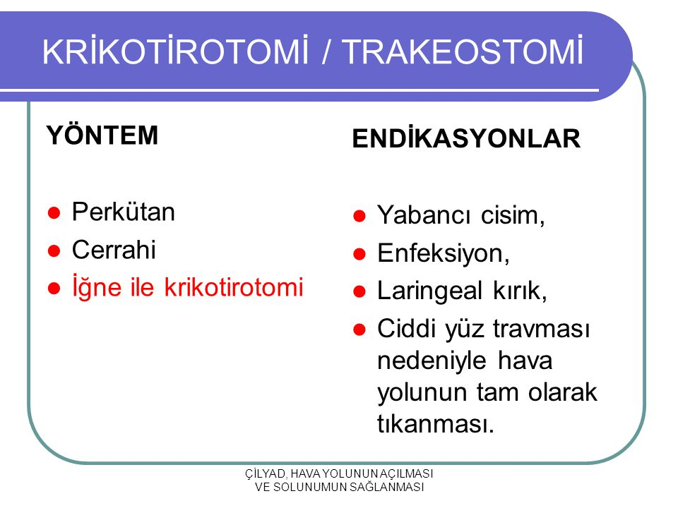 KRİKOTİROTOMİ / TRAKEOSTOMİ
