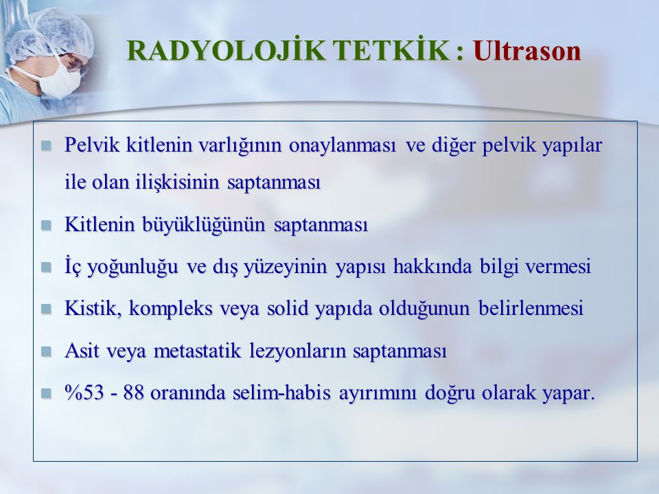 RADYOLOJİK TETKİK : Ultrason