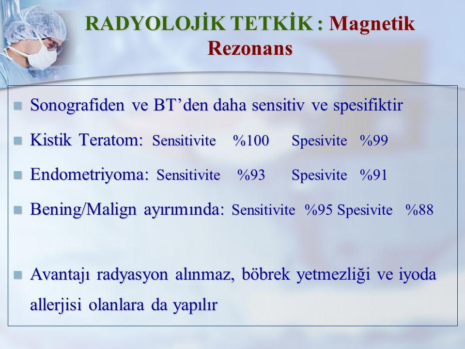 RADYOLOJİK TETKİK : Magnetik Rezonans