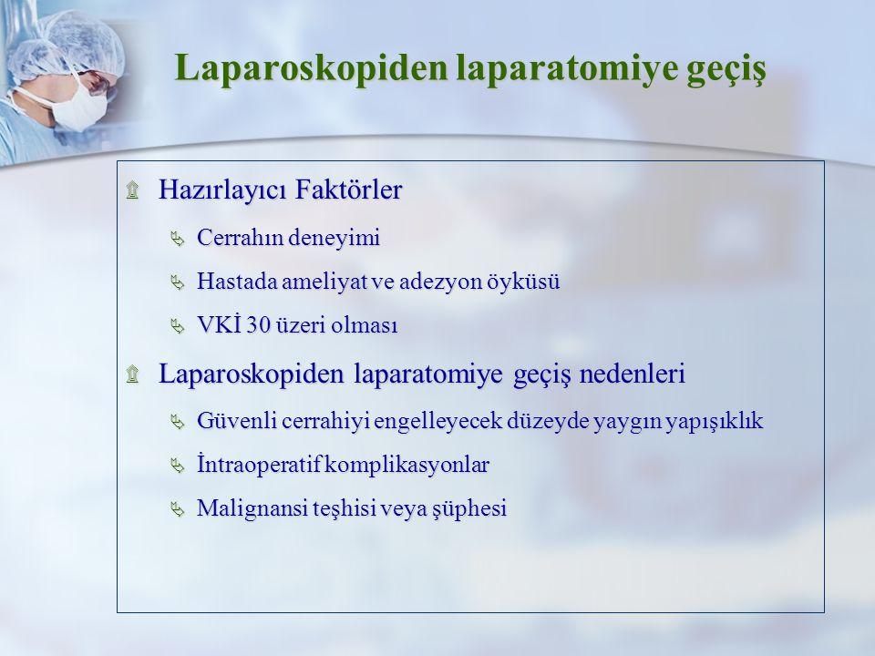 Laparoskopiden laparatomiye geçiş