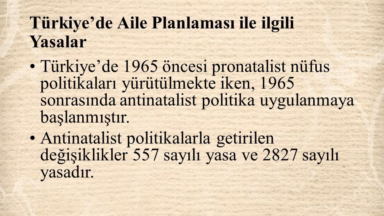 Türkiye'de Aile Planlaması ile ilgili Yasalar