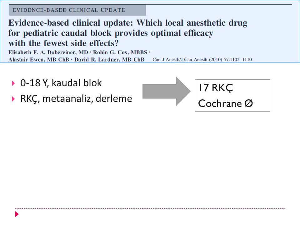 RKÇ, metaanaliz, derleme 17 RKÇ Cochrane Ø