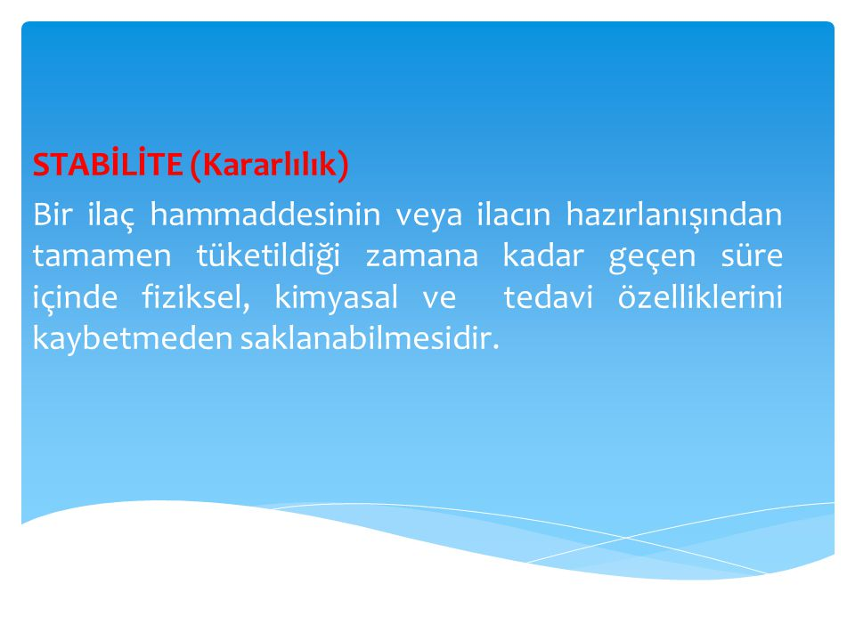 STABİLİTE (Kararlılık)