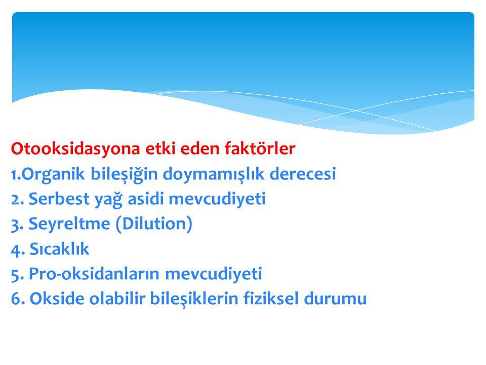 Otooksidasyona etki eden faktörler 1