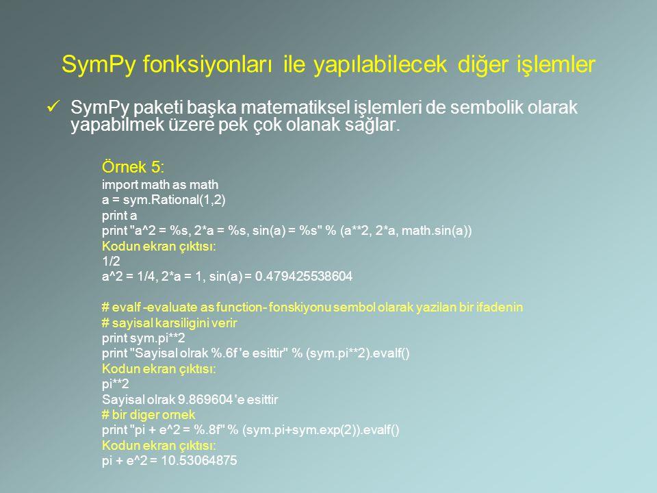 SymPy fonksiyonları ile yapılabilecek diğer işlemler
