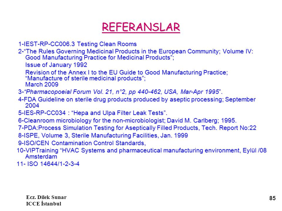 REFERANSLAR 1-IEST-RP-CC006.3 Testing Clean Rooms