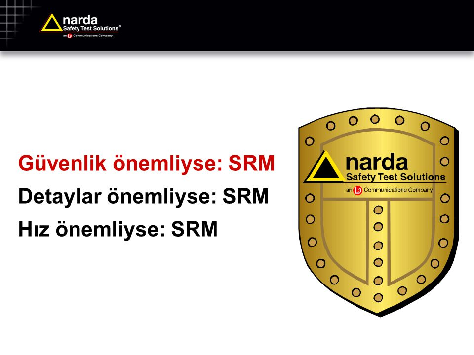 Narda Safety Test Solutions GmbH ©