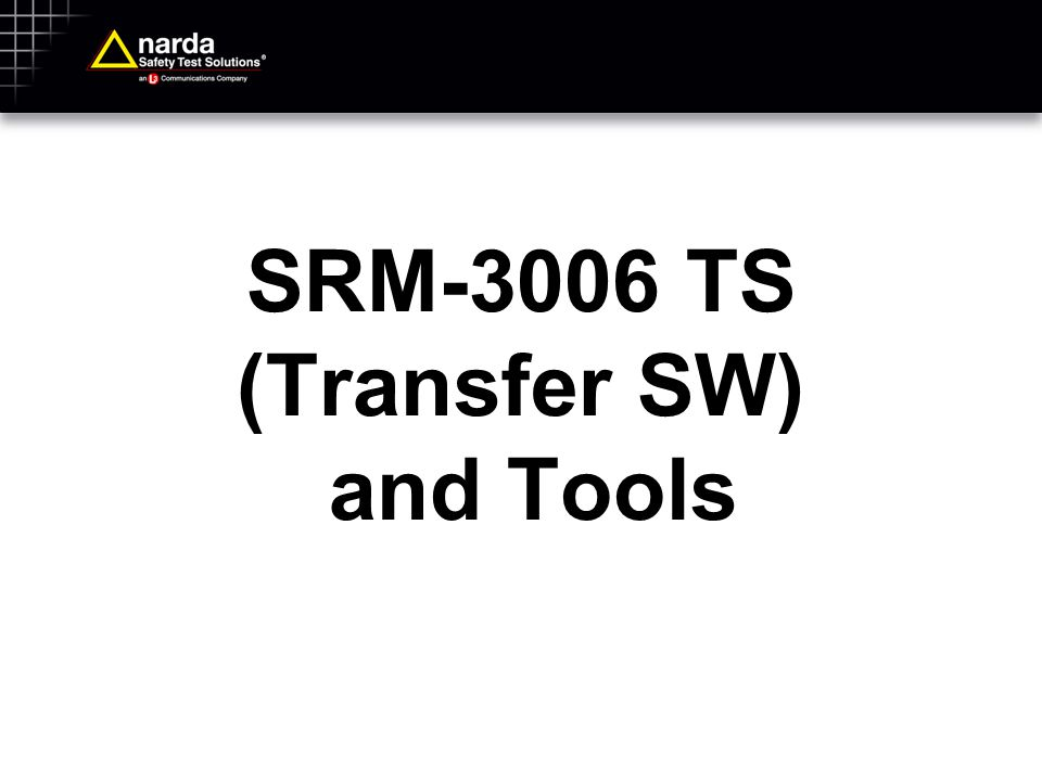 SRM-3006 TS (Transfer SW) and Tools