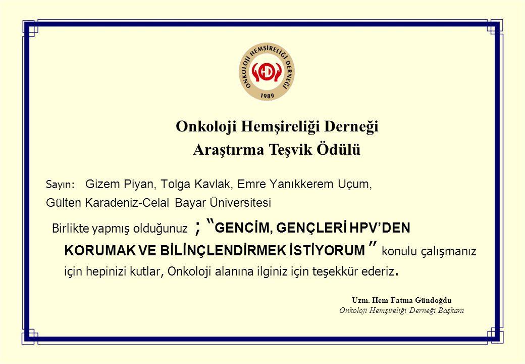 Onkoloji Hemşireliği Derneği Araştırma Teşvik Ödülü